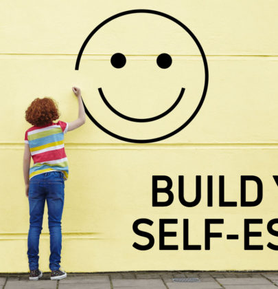 BUILDING YOUR SELF ESTEEM  AS A LADY