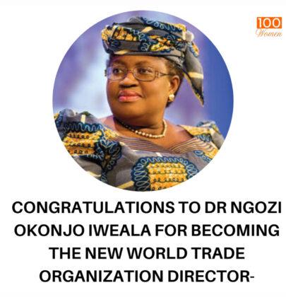 Dr Ngozi Okonjo iweala Becomes the New DG of world Trade Organization